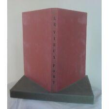LE VIEUX PORT de Blaise CENDRARS litho de René ROUVERET Ed VIGNEAU 1946 N°52/275