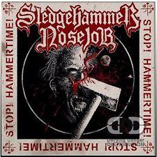 Sledgehammer Nosejob - Stop! Hammertime! (CD), NEW, Neuware