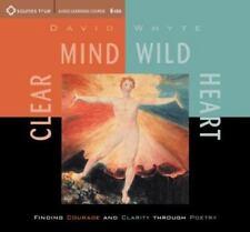 Clear Mind, Wild Heart by David Whyte (2002, CD, Unabridged)