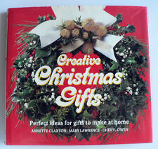 Creative Christmas Gifts by Cheryl Owen, Mary Lawrence, Annette Claxton (H/B)