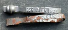 Vintage 1956 & 1962 Deer Tag from Maine Metal Band Inspection