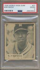 1936 World Wide Gum (Ca Goudey) #27 Bob Seeds Newark Bears PSA 2 Low Pop