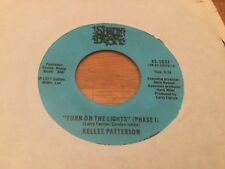 KELLEE PATTERSON~TURN ON THE LIGHTS-SHADY BROOK 45-1037 MODERN DANCER ~ NR MINT