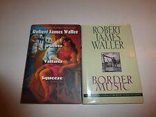 2 Lot Robert James Waller,Puerto Vallarta Squeeze/Border Music,1st Eds. HB  B112