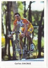 CYCLISME carte cycliste CARLOS DACRUZ  équipe BIG MAT AUBER