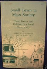 Small Town in Mass Society, by Arthur J. Vidich, 1968, Paperback