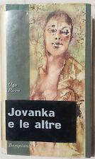 """Ugo Pirro """"Jovanka e le altre"""" Bompiani 1960"""