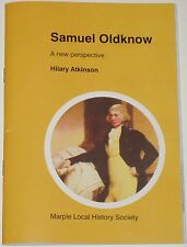 SAMUEL OLDKNOW BIOG Lancashire Cotton Mills Textile Industry Industrial History