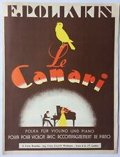 ►PARTITION - LE CANARI - POLIAKIN - POUR VIOLON // ACCOMPAGNEMENT PIANO