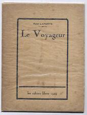 Le voyageur par Laporte Les cahiers libres 1924 non coupé