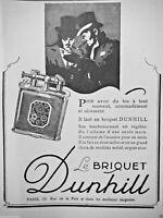 PUBLICITÉ DE PRESSE 1927 LE BRIQUET DUNHILL MÉTAL OR ET ARGENT - ADVERTISING