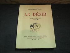 Louis Charles ROYER: le Désir.  ed n°tée/ illustrations de Schem