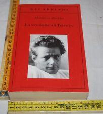 Richler Mordecai - La versione di Barney - Gli Adelphi - libri usati