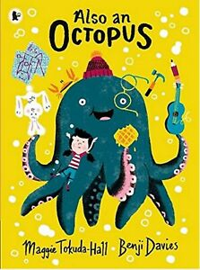 ALSO AN OCTOPUS, Maggie Tokuda-Hall   - BRAND NEW Picture Book