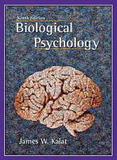 Biological Psychology 9th Ed. - James Kalat *Hardback* NO CD included.