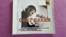 CHET BAKER - WHY SHOULDN'T YOU CRY. CD