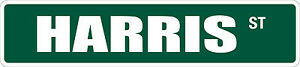 "*Aluminum* Harris St 4"" x 18"" Metal Novelty Street Sign  SS 1671"