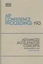 Joshin, Chan - Advanced Accelerator Concepts, Lake Arrowhead, Ca. 1989 (Aip Conf