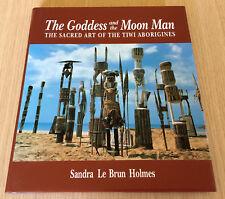 Sandra Le Brun Holmes - THE GODDESS AND THE MOON MAN - Art of Tiwi Aborigines