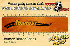 Ibanez Blazer Series (GOLD logo) Waterslide decals