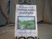 The Tradition of The Himilayan Masters Pandit Rajmani Tigunait Phd 1984 Paperbac