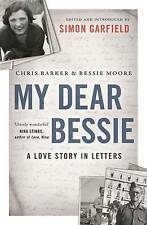 My Dear Bessie: A Love Story in Letters, Barker, Chris, Acceptable Book