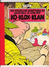 Chick Bill. Ko Klox Klan. Lombard 1957. dos cart. EO fr