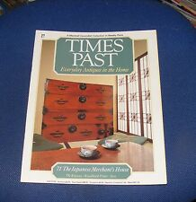 TIMES PAST ISSUE NO.71 - THE JAPANESE MERCHANT'S HOUSE