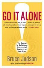 Go It Alone!: The Secret to Building a Successful Business on Your Own (Paperbac