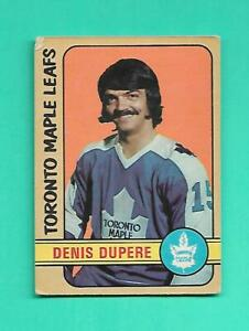 (1) DENIS DUPERE 1972-73 O-PEE-CHEE # 167 LEAFS  2ND YEAR GOOD CARD (V1067)