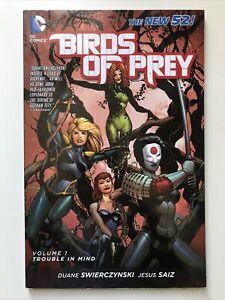 Birds of Prey Ser.: Trouble in Mind by Duane and Duane Swierczynski (2012, Trade