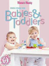 Brand New Fresh Food for Babies and Toddlers by ACP Publishing Paperback 2005