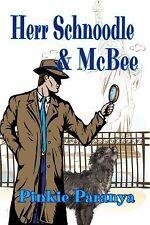 Herr Scnhoodle and Mcbee by Pinkie Paranya (2014, Paperback)
