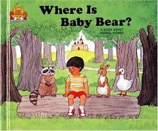 Where Is Baby Bear? (Magic Castle Readers) Moncure, Jane Belk Library Binding