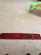 MICHAEL JORDAN CT. Metal Street Sign 36 x 6 Heavy Gauge Metal Chicago Bulls