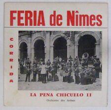 Féria de Nimes 45 tours  La Pena Chicuelo II