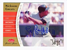 """2006 Greats of the Game Gary Matthews Nickname Greats """"Sarge"""" Autograph Auto"""