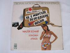 "WALTER SCHARF + DONOVAN + J.P. RAGS "" SE E' MARTEDI' DEVE ESSERE BELGIO "" OST LP"