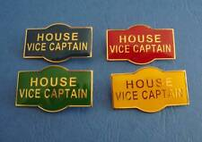HOUSE VICE CAPTAIN Badge Blue Red Green Or Yellow Pin
