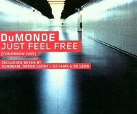 DuMonde Just feel free (tomorrow 2000; 7 versions) [Maxi-CD]