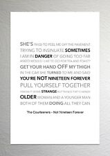 THE COURTEENERS ❤ Not Nineteen Forever ❤ lyrics poster art print in 5 sizes #11