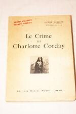 LE CRIME DE CHARLOTTE CORDAY BUISSON REVOLUTION ILLUSTRE 1953