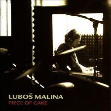 LUBOS MALINA - PIECE OF CAKE NEW CD