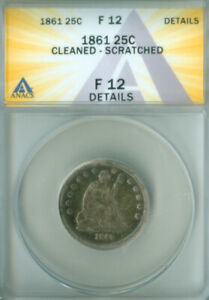 1861 Seated Liberty Quarter ANACS F-12 Details FREE S/H (2127192)