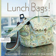 Very Good 1607050048 Paperback Lunch Bags! (Design Collective) Edited by the Des