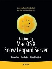 Beginning Mac OS X Snow Leopard Server: From Solo Install to Enterprise