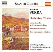 Serra - Orchestral Works
