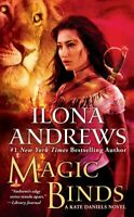 Magic Binds, Paperback by Andrews, Ilona, Brand New, Free P&P in the UK