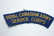 CANADA ROYAL CANADIAN ARMY SERVICE CORPS CLOTH SHOULDER TITLE