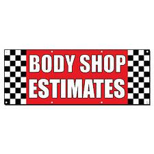 BODY SHOP ESTIMATES Auto Body Shop Car Repair Banner Sign 2' x 4' /w 4 Grommets